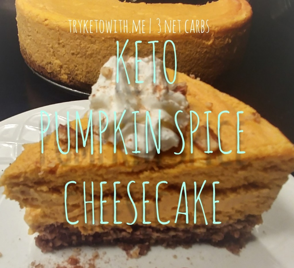 Keto Pumpkin Spice Cheesecake TryKetoWithMe