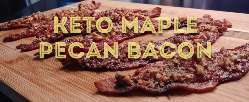 Keto Maple Pecan Bacon